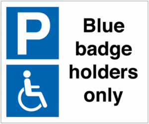 Blue badge holders only sign that will be displayed at the disabled car park